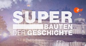 Superbauten der Geschichte