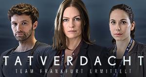 Tatverdacht - Team Frankfurt ermittelt