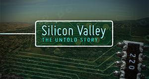 Silicon Valley - Die Wiege der Technologie