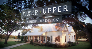 Fixer Upper - Behind the Design