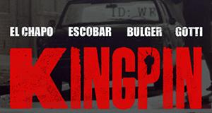 Kingpin - Die größten Verbrecherbosse