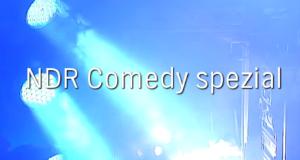 NDR Comedy Spezial