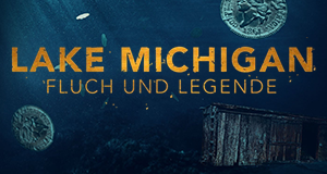 Lake Michigan - Fluch und Legende