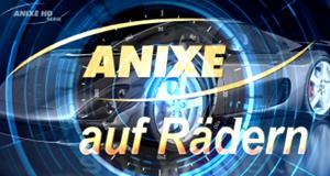 Anixe auf Rädern