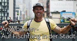 Angebissen - Auf Fischfang in der Stadt