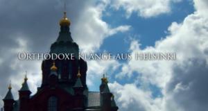 Orthodoxe Klänge aus Helsinki