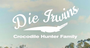 Die Irwins - Crocodile Hunter Family