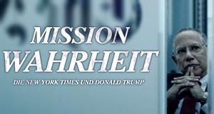 Mission Wahrheit - Die New York Times und Donald Trump