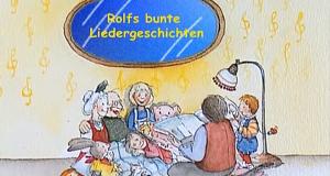 Rolfs bunte Liedergeschichten