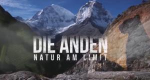 Die Anden - Natur am Limit