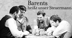 Barents heißt unser Steuermann