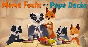 Mama Fuchs und Papa Dachs