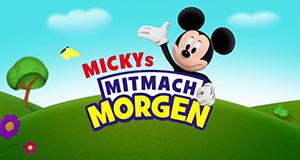 Mickys Mitmach-Morgen