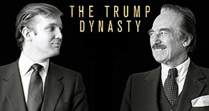 Die Trump-Dynastie - Der Weg zur Macht