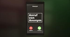 Anruf von Anonym