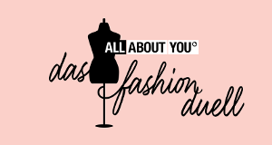All About You - Das Fashion-Duell