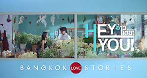 Bangkok Love Stories: Du
