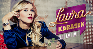Laura Karasek - Zart am Limit