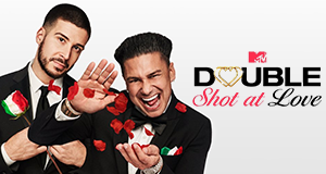 Double Shot at Love with DJ Pauly D & Vinny