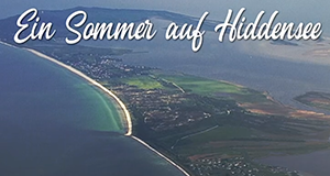 Ein Sommer auf Hiddensee