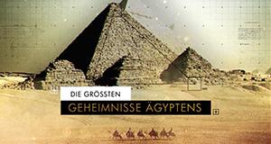 Die größten Geheimnisse Ägyptens