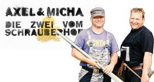 Axel & Micha - Die Zwei vom Schrauberhof