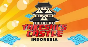 Takeshi's Castle: Indonesia