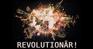 Revolutionär! - Ideen, die die Welt veränderten
