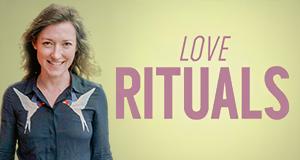 Love Rituals