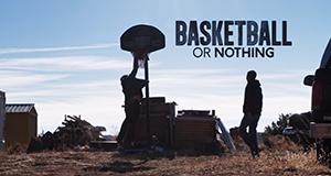 Basketball oder nichts