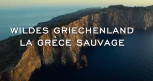 Wildes Griechenland