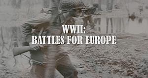 Der Zweite Weltkrieg - Schlacht um Europa