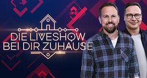Die Live-Show bei dir zuhause