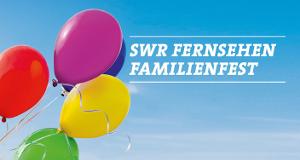 SWR Fernsehen Familienfest