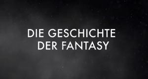 Die Geschichte der Fantasy