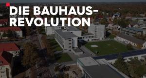 Die Bauhaus-Revolution