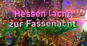 Hessen lacht zur Fassenacht