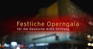Operngala für die Deutsche Aids-Stiftung