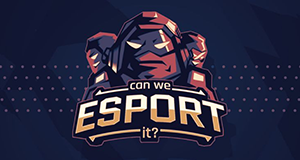 Can We Esport It?