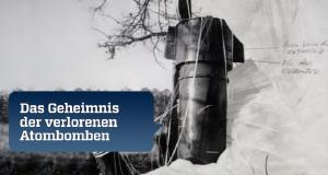 Das Geheimnis der verlorenen Atombomben
