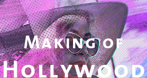 Making of Hollywood