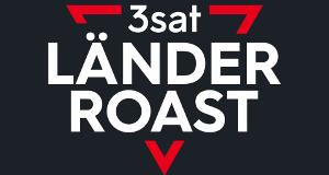 Der 3satLänder-Roast