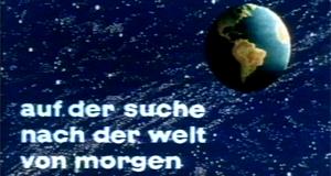 Auf der Suche nach der Welt von morgen