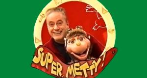 Super, Metty!