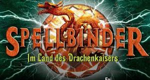 Spellbinder - Im Land des Drachenkaisers