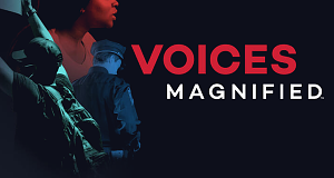 Voices Magnified