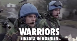 Warriors - Einsatz in Bosnien