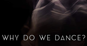 Why do we dance?