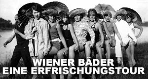 Wiener Bäder - eine Erfrischungstour