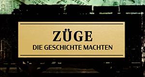 Züge, die Geschichte machten